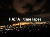 City Of Haifa - Beautiful Time Lapse!