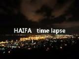 City Of Haifa - Beautiful Time Lapse!