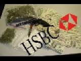 DOJ Urges Federal Court To Approve Sweetheart Deal With Drug-Tainted HSBC Long Read