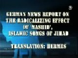 German News Clip On How Muslim Jihadi Songs Help Radicalize Muslims In Europe