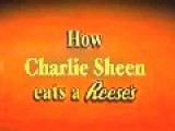 How Charlie Sheen Eats A Reese's