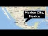 Major 7.6 Earthquake Shakes Mexico