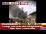 Passenger Plane Crashes In Nigeria's Lagos, 153 Dead