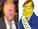 Who Said It: Toronto Mayor Rob Ford Or Simpsons Mayor Diamond Joe Quimby?