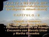 06 Viaje A M&eacute Xico 2011 CAP&Iacute TULO-6 Llegada A Quer&eacute Taro Y Juriquilla, Visita A Quer&eacute Taro Y Amigas