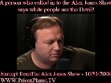 ALEX JONES CALLER SAYS WHITE PEOPLE ARE THE DEVIL!