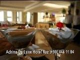Adrina De Luxe Hotel