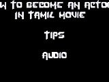 Acting Chance In Tamil Cinema -Movie
