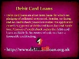 Debit Card Loans