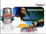 DouDouDiouf, Live Du RL