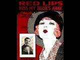 Diplomat Orchestra - Red Lips, Kiss My Blues Away