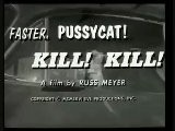 Faster Pussycat Kill Kill ! - Intro 1965