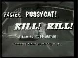Faster Pussycat Kill Kill ! - Intro 1965