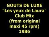 GOUTS DE LUXE Les Yeux De Laura Maxi 45 Rpm