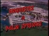 G&eacute N&eacute Rique De La S&eacute Rie Enquetes A Palm Springs Ao&ucirc T 1997 TF1