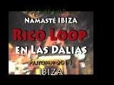 IBIZA 2011 - RicoLoop In LasDalias &copy Shiva Shakti Shanti