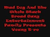 Mad Dog And The Whole Stack Bread Gang Entertainment Family