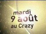MARDI 9 AOUT AU CRAZY, Guilou Felho Denis Jeudi 11