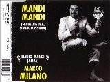 MARCO MILANO - Mandi Mandi Sei Bellissima, Simpaticissima Extended Mix
