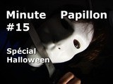 Minute Papillon #15 Sp&eacute Cial Halloween