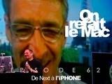 On Refait Le Mac E62- De Next à L&rsquo IPhone