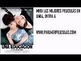 Pelicula UNA EDUCACION - Paraverpeliculas.com