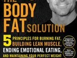 Tom Venuto The Body Fat Solution With Burn The Fat Feed The Muscle