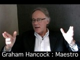 PROJECT CAMELOT INTERVIEWS GRAHAM HANCOCK - Maestro