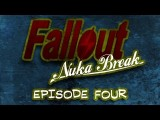 'Fallout: Nuka Break' The Series - Episode Four