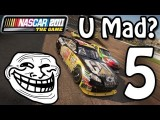 Trolling NASCAR 2011 | Ep. 5 If You Ain't First, You're Last!