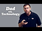 Pittsburgh Dad Vs. Technology