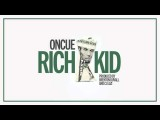 OnCue - Rich Kid AUDIO Prod. Brenton Duvall & CJ Luzi