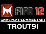 FIFA 12: Trout's Ultimate Team Roulette: Episode 4 FIFA 12 Sports