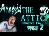 BARRELS IN THE TREES! - Amnesia: Custom Story - Part 2 - The Attic Chapter 2