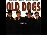 Still Gonna Die - The Old Dogs
