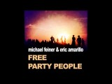 Michael Feiner & Eric Amarillo - Free Original Mix