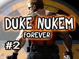 Duke Nukem Forever: Playthrough W Nova Ep.2 - TO THE DUKE CAVE!