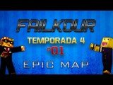 Minecraft Failkour - Minecraft Failkour: Temp. 4 - #02 - EPIC MAP
