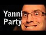 Ain't No Party Like A Yanni Party