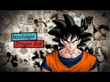 Nostalgia - DRAGON BALL