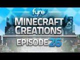 Minecraft Creations - Episode 26