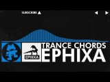 Trance - Ephixa - Trance Chords Monstercat Release