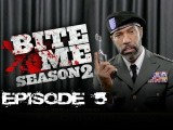 Bite Me - Open For Business Season 2 Ep 5