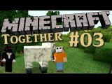 Minecraft Together Show - #03 - Wolle Für Das Bett