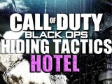 Call Of Duty: Black Ops Hiding Tactics - Hotel