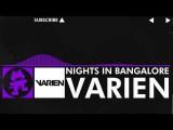 Dubstep - Varien - Nights In Bangalore Pt.1 Monstercat Promo