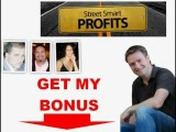Street Smart Profits Bonus For Getting Street Smart Profits