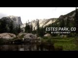 Estes Park, Colorado Montage By Steve Schwindt
