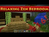 Minecraft Tutorial #16 - How To Build A Relaxing Zen Bedroom HD