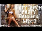 Dirty Dutch Party Bangers! Mix 2